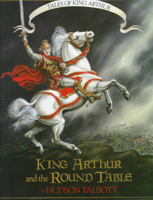 Tales of King Arthur  King Arthur and the Round Table