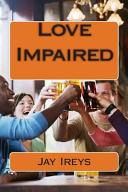 Love Impaired