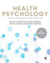 Health Psychology: Theory, Research and Practice, Edition 4