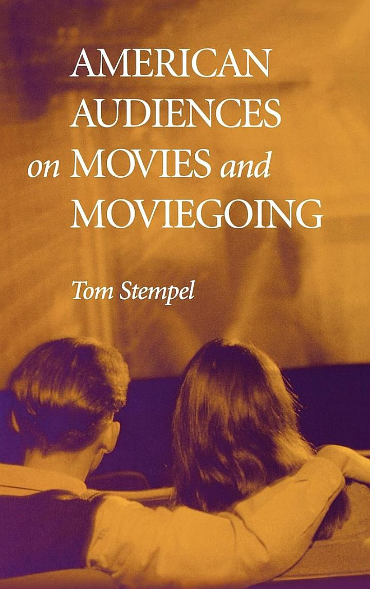 American Audiences on Movies and Moviegoing