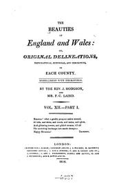 The Beauties of England and Wales, Or, Delineations, Topographical, Historical, and Descriptive, of Each County: pt. 1. Northumberland