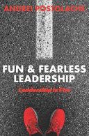 Fun   Fearless Leadership