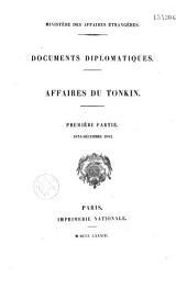 Documents diplomatiques: affaires du Tonkin