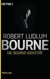 Die Bourne Identität: Roman