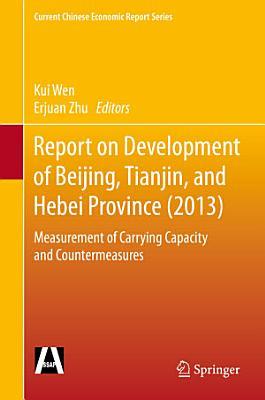 Report on Development of Beijing  Tianjin  and Hebei Province  2013