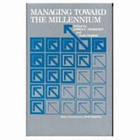 Managing Toward the Millennium PDF