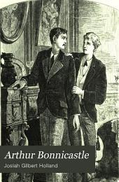 Arthur Bonnicastle: An American Novel