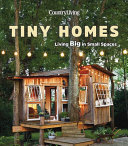 Country Living Tiny Homes Book