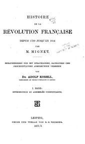Histoire de la révolution française: depuis 1789 jusqu'en 1814, Volumes1à2