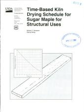 Time-based kiln drying schedule for sugar maple for structural uses