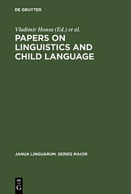 Papers on Linguistics and Child Language PDF