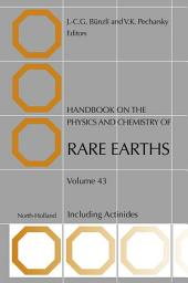 Handbook on the Physics and Chemistry of Rare Earths: Including Actinides