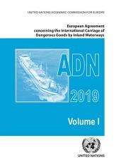 European Agreement Concerning the International Carriage of Dangerous Goods by Inland Waterways  ADN  2019 PDF