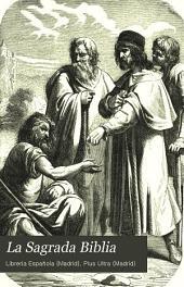 La Sagrada Biblia: Antiguo Testamento, Volumen 5