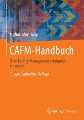CAFM-Handbuch: IT im Facility Management erfolgreich einsetzen, Ausgabe 3
