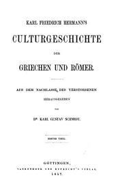 Karl Friedrich Hermann's Culturgeschichte der Griechen und Römer