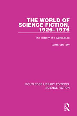 The World of Science Fiction  1926 1976