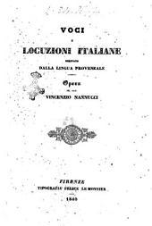 Voci e locuzioni italiane derivate dalla lingua provenzale opera del prof. Vincenzio Nannucci