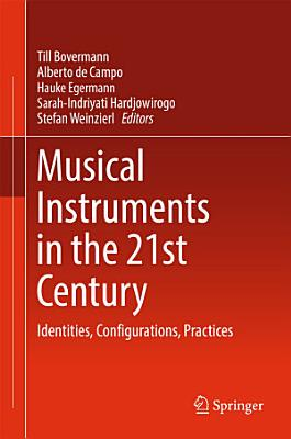 Musical Instruments in the 21st Century PDF