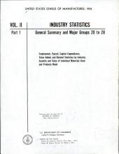 United States Census of Manufactures: 1958: Volume 2, Part 1 - Volume 3, Part 1
