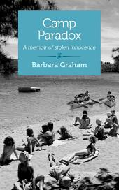 Camp Paradox: A memoir of stolen innocence