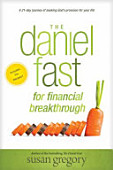 The Daniel Fast For Financial Breakthrough