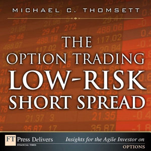 The Option Trading Low Risk Short Spread PDF