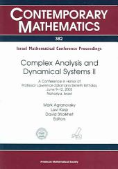 Complex Analysis and Dynamical Systems II: A Conference in Honor of Professor Lawrence Zalcman's Sixtieth Birthday, June 9-12, 2003, Nahariya, Israel