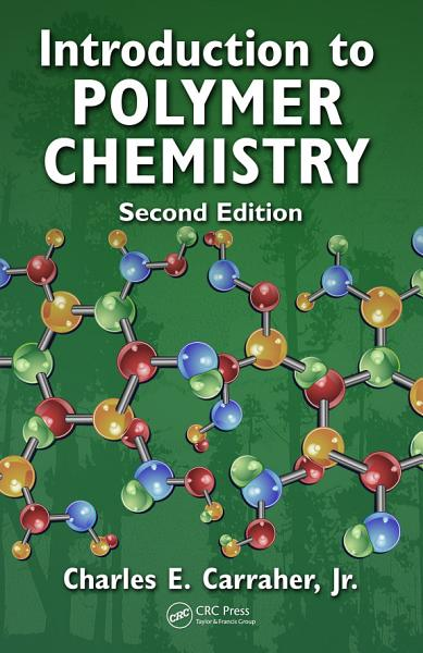Download Introduction to Polymer Chemistry  Second Edition Book