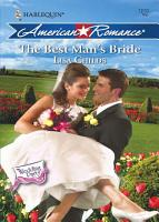 The Best Man s Bride  Mills   Boon Love Inspired   The Wedding Party  Book 5  PDF