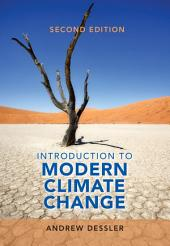 Introduction to Modern Climate Change: Edition 2