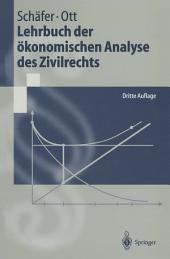 Lehrbuch der ökonomischen Analyse des Zivilrechts: Ausgabe 3