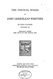 The Poetical Works of John Greenleaf Whittier: Volume 4
