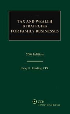 Tax and Wealth Strategies for Family Businesses 2008 PDF