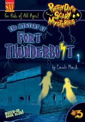 The Mystery at Fort Thunderbolt