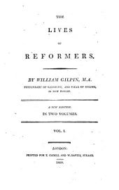 The lives of reformers: Volume 1