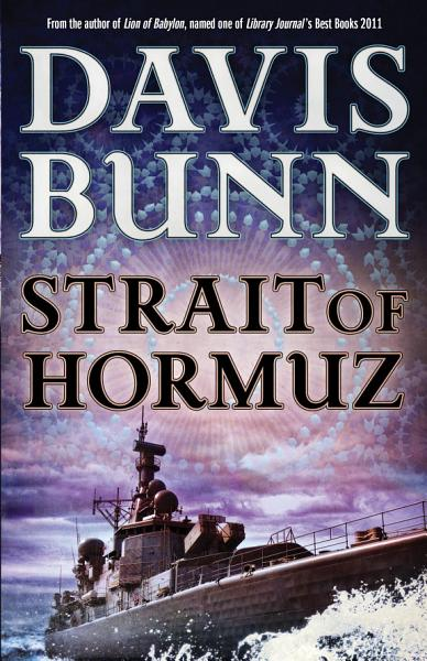 Strait of Hormuz  A Marc Royce Thriller Book  3
