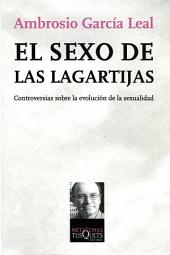El sexo de las lagartijas: Controversias sobre la evolución de la sexualidad