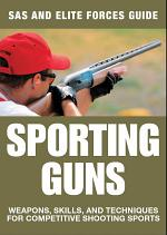 Sporting Guns: SAS and Elite Forces Guide