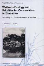Wetlands Ecology and Priorities for Conservation in Zimbabwe
