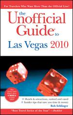 The Unofficial Guide to Las Vegas 2010