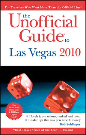The Unofficial Guide to Las Vegas 2010 PDF