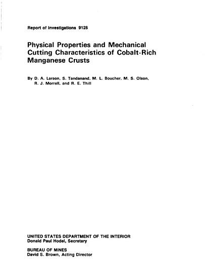 Physical Properties and Mechanical Cutting Characteristics of Cobalt rich Managanese Crusts PDF
