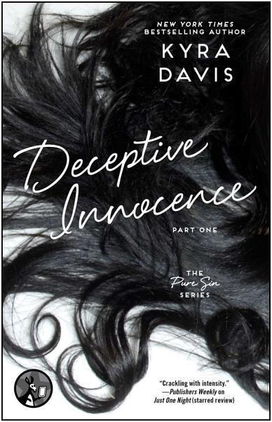 Deceptive Innocence, Part One