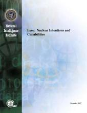 Iran: Nuclear Intentions and Capabilities: National Intelligence Estimate