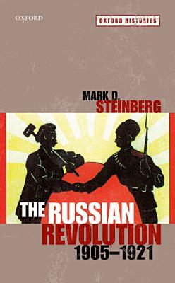 The Russian Revolution  1905 1921 PDF