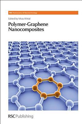Polymer-Graphene Nanocomposites