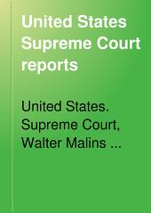 United States Supreme Court Reports: Volumes 143-146