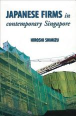 Japanese Firms in Contemporary Singapore