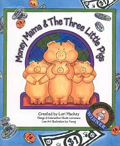 Money Mama   The Three Little Pigs PDF